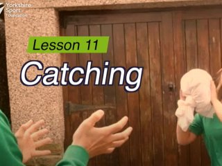 Lesson 11 - Catching