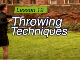 Lesson 19 - Throwing Techniques