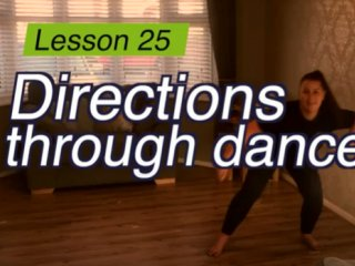 Lesson 25 - Directions through Dance