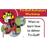 Tri-Golf Activators Workshop